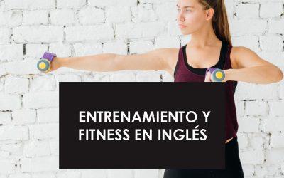 Entrenamiento y fitness en inglés